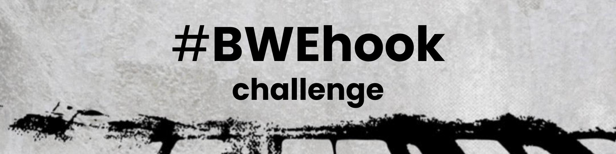 #bwehook Graphic